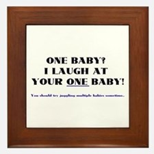 I laugh at your one baby! Framed Tile