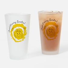 Good Morning Sunshine! Drinking Glass