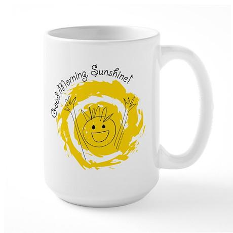 Good Morning Sunshine! Large Mug