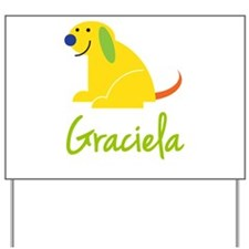 Graciela Loves Puppies Yard Sign