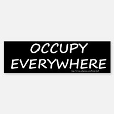 Occupy Everywhere Bumper Bumper Sticker