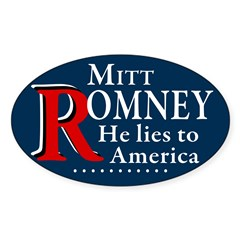 Romney lies to America Oval Sticker Decal