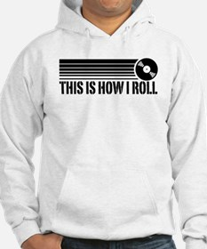 This Is How I Roll Vinyl Jumper Hoody