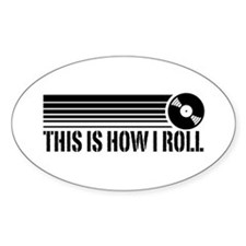 This Is How I Roll Vinyl Decal