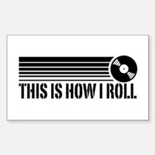 This Is How I Roll Vinyl Sticker (Rectangle)