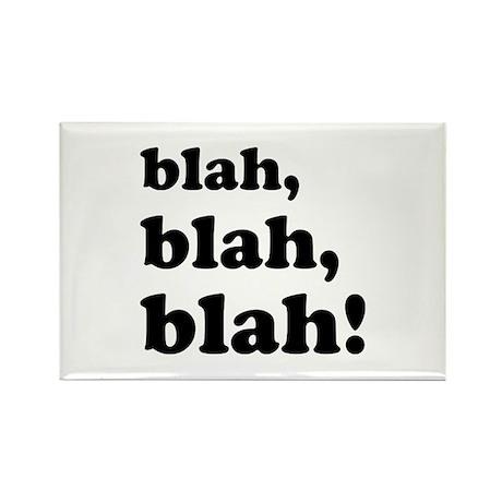 Blah, blah, blah Rectangle Magnet (10 pack)
