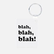 Blah, blah, blah Keychains