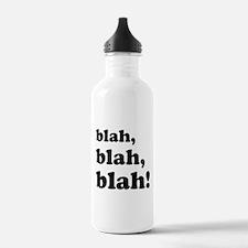 Blah, blah, blah Water Bottle