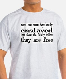 Hopelessly Enslaved T-Shirt