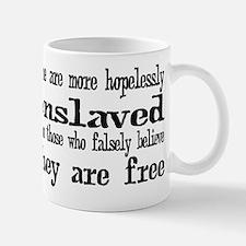 Hopelessly Enslaved Mug