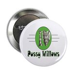 Pussy Willows Button