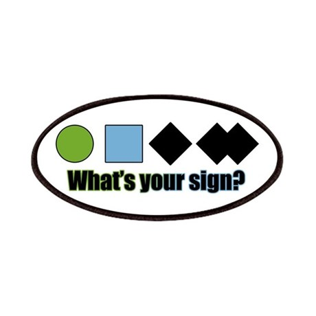 What's your sign? Patches