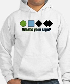 What's your sign? Hoodie