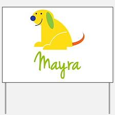 Mayra Loves Puppies Yard Sign
