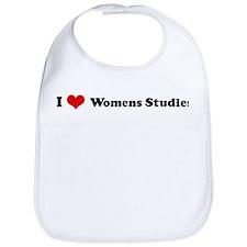 I Love Womens Studies Bib