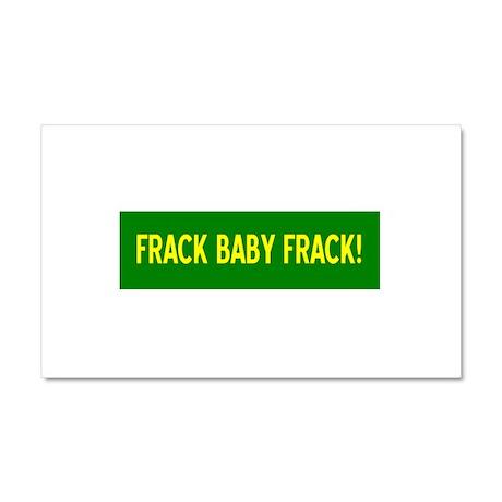 Frack Baby Frack Car Magnet 20 x 12