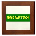 Frack Baby Frack Framed Tile