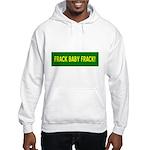 Frack Baby Frack Hooded Sweatshirt