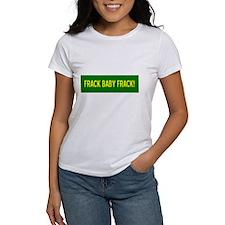 Frack Baby Frack Tee