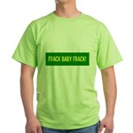 Frack Baby Frack Green T-Shirt