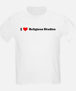 I Love Religious Studies Kids T-Shirt