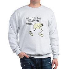 tofu running Sweatshirt