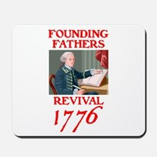 FOUNDING FATHERS REVIVAL™ Mousepad
