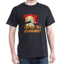 Who Cut? T-Shirt