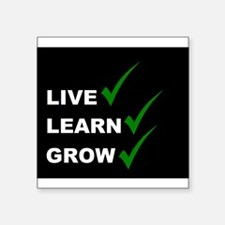 live,learn,grow Sticker