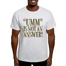 Umm... T-Shirt