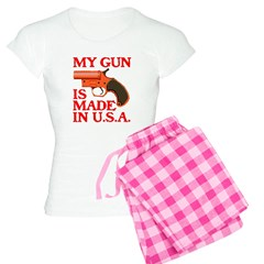 MY GUN IS MADE IN U.S.A.™ Pajamas