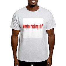 No Fucking Ziti? Ash Grey T-Shirt