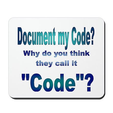 Document my Code? Mousepad