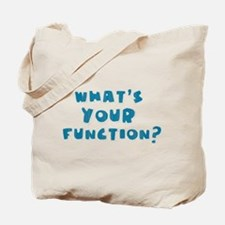 Whats Your Function Blue Tote Bag