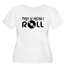 This Is How I Roll Vinyl T-Shirt