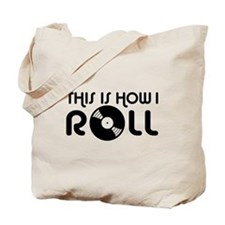 This Is How I Roll Vinyl Tote Bag