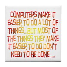 Computers Make it Easier Tile Coaster