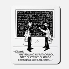 No Need For Confusion Mousepad