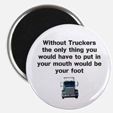 Without Truckers Magnet