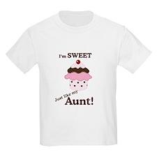 Sweet like my Aunt T-Shirt