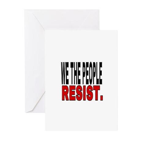 WE THE PEOPLE RESIST Greeting Cards