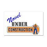 Novel Under Construction Car Magnet 20 x 12