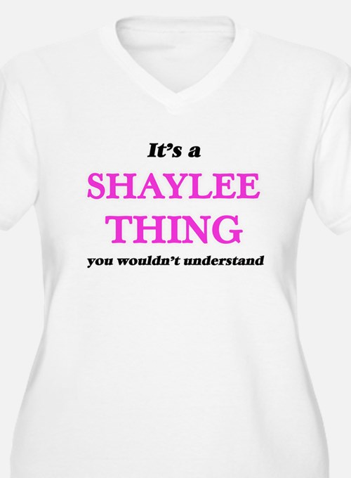 It's a Shaylee thing, you wo Plus Size T-Shirt