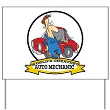 WORLDS GREATEST AUTO MECHANIC Yard Sign