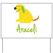 Araceli Loves Puppies Yard Sign