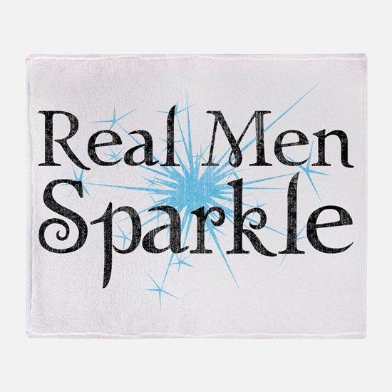 Real Men Sparkle 2 Throw Blanket