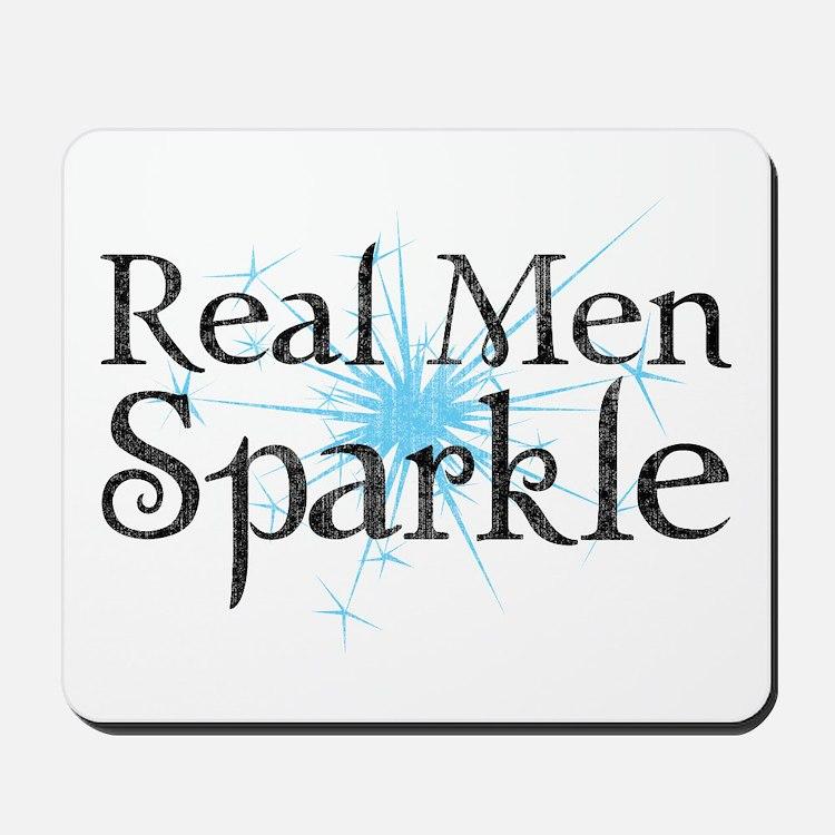 Real Men Sparkle 2 Mousepad