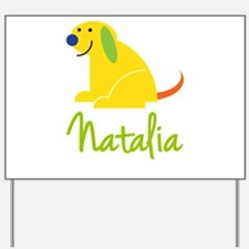 Natalia Loves Puppies Yard Sign