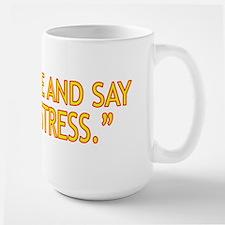 Mistress Mug