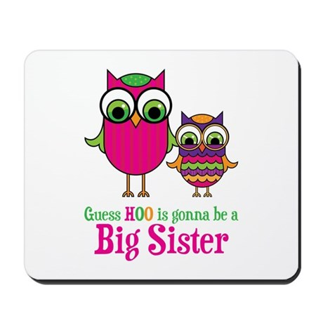 Guess Hoo Sister to be Mousepad